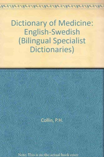 9780948549236: Dictionary of Medicine: English-Swedish (Bilingual Specialist Dictionaries)