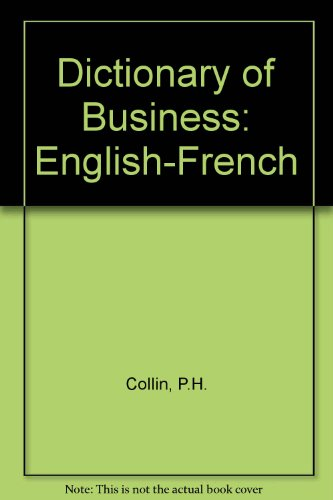 9780948549281: Dictionary of Business: English-French