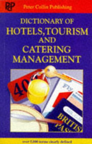 9780948549403: Dictionary of hotels, tourism and catering management