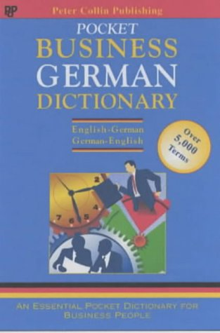 German Business Glossary (Business Glossaries) - Collin Publishing, Peter