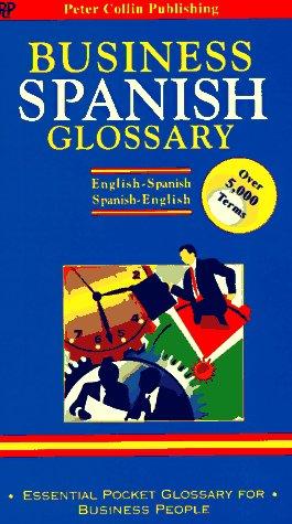 9780948549540: Business Spanish Glossary