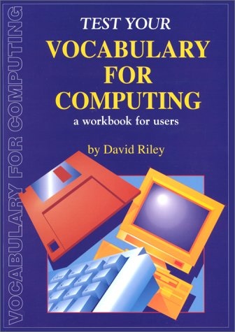 9780948549588: Check Your Vocabulary for Computing: A Workbook for Users (Check Your Vocabulary Workbooks)