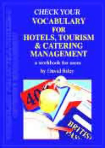 9780948549755: Check your vocabulary for hotels, tourism and catering management (Check Your Vocabulary Workbooks)