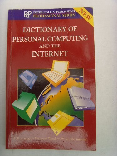 9780948549939: Dictionary of Personal Computing and the Internet (Professional S.)