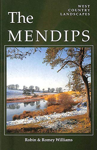 The Mendips (West Country Landscapes): Robin Williams