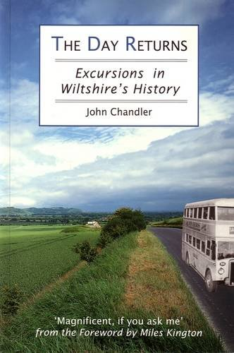 9780948578953: Day Returns: Excursions in Wiltshire's History