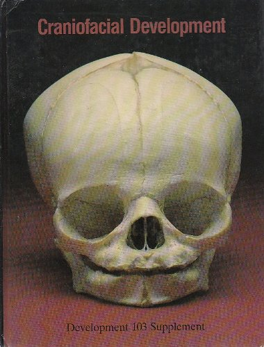 Craniofacial Development. (= Development, 103).: Thorogood, Peter / Tickle, Cheryll eds