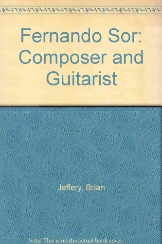 9780948607011: Fernando Sor: Composer and Guitarist