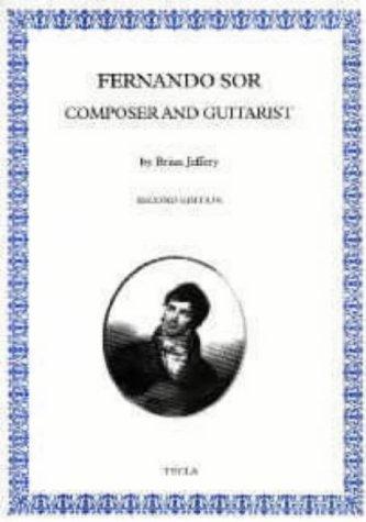 9780948607028: Fernando Sor: Composer and Guitarist