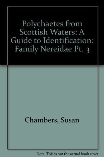9780948636295: Polychaetes from Scottish Waters: Family Nereidae Pt. 3: A Guide to Identification (Polychaetes from Scottish waters: a guide to identification)