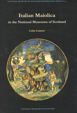 9780948636318: Italian Maiolica in the National Museums of Scotland (National Museums of Scotland Information Series No 5)