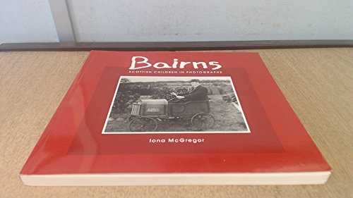9780948636653: Bairns: Scottish Children in Photographs (Photography)
