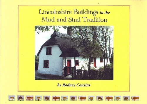 9780948639302: Lincolnshire buildings in the mud and stud tradition