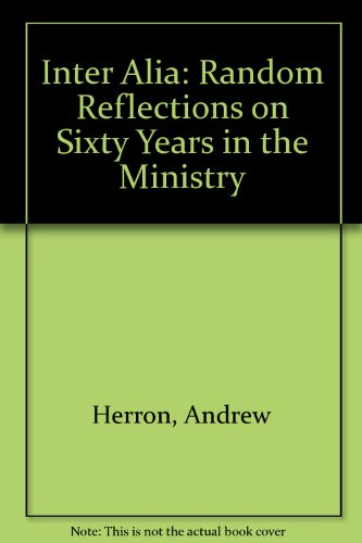 9780948643156: Inter Alia: Random Reflections on Sixty Years in the Ministry