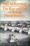 9780948660016: Rise and Fall of Brit Naval MA