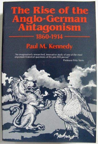 9780948660061: The Rise of the Anglo-German Antagonism 1860-1914
