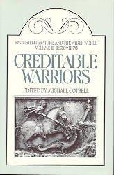 CREDITABLE WARRIORS: 1830-1876: Cotsell, Michael Editor