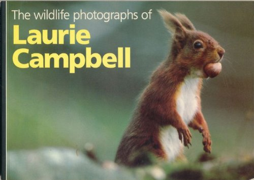 9780948661136: The Wildlife Photographs of Laurie Campbell