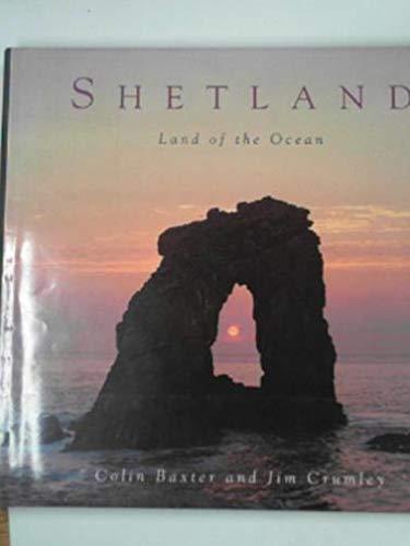 Shetland: Land of the Ocean: Colin Baxter