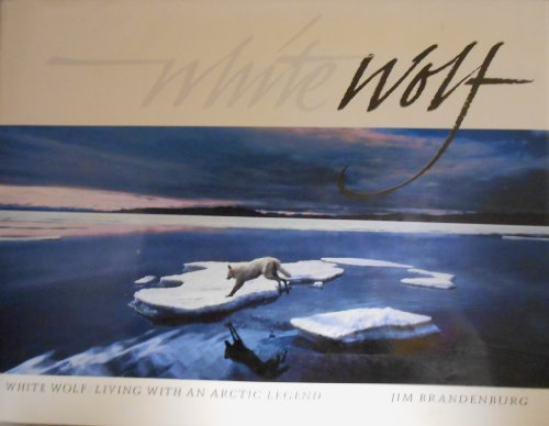 9780948661310: White Wolf: Living with an Arctic Legend