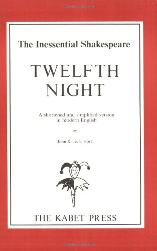 9780948662003: Shakespeare's Twelfth Night: A Shortened and Simplified Version in Modern English (The Inessential Shakespeare)