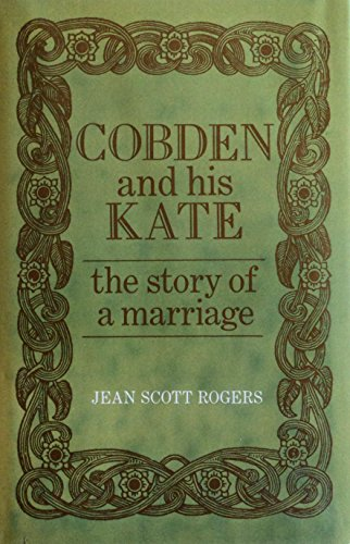 Cobden and His Kate: Rogers, Jean Scott