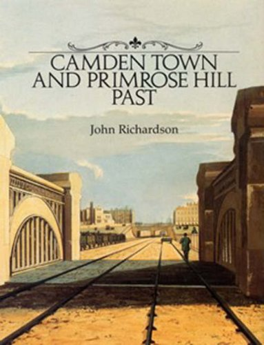 9780948667121: Camden Town and Primrose Hill Past