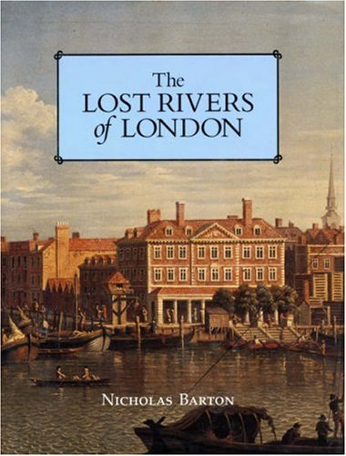 9780948667152: The Lost Rivers of London