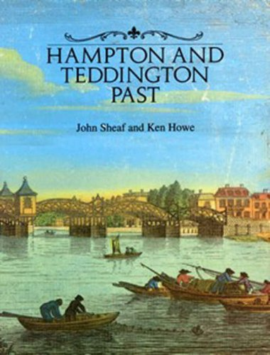 Hampton and Teddington Past: Sheaf, John and