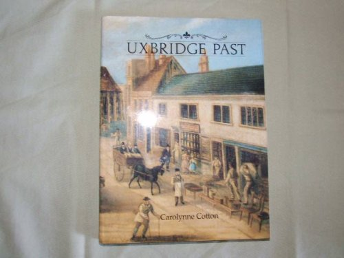 Uxbridge Past