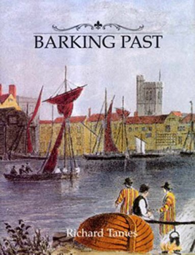 Barking Past (094866780X) by Tames,Richard
