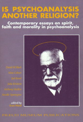 9780948687051: Is psychoanalysis another religion?: Contemporary essays on spirit, faith and morality in psychoanalysis
