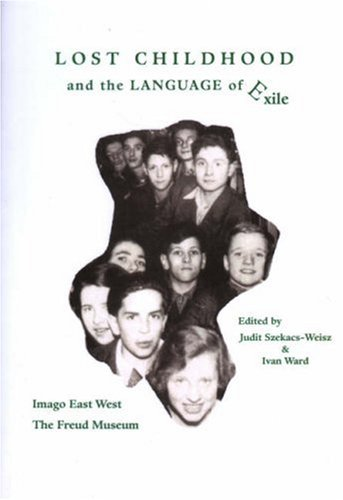 9780948687358: Lost Childhood and the Language of Exile
