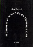 9780948688065: In Girum Imus Nocte et Consumimur Igni : A Film