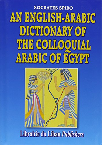 9780948690204: English-Arabic Dictionary of the Colloquial Arabic of Egypt