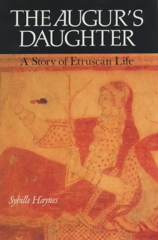 The Augur's Daughter. A Story of Etruscan Life.