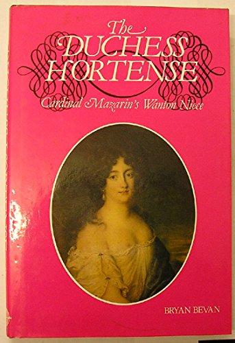 9780948695070: Duchess Hortense: Cardinal Mazarin's Wanton Niece