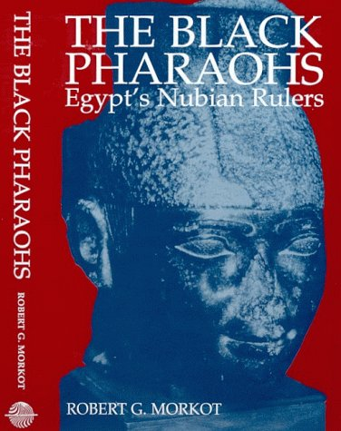 9780948695230: The Black Pharaohs: Egypt's Nubian Rulers