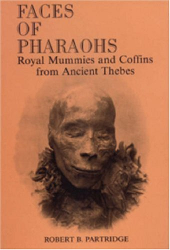 9780948695384: Faces of Pharaohs: Royal Mummies and Coffins from Ancient Thebes