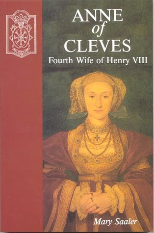 Anne of Cleves : Fourth Wife of Henry VIII
