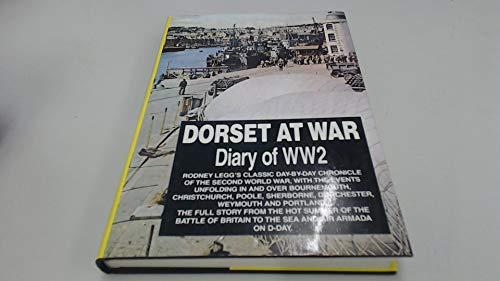9780948699160: Dorset at War: Diary of World War Two