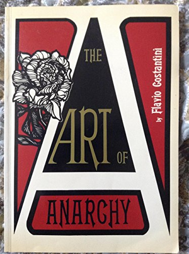 The Art of Anarchy