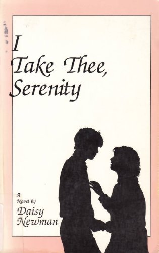 9780948728105: I take thee, Serenity