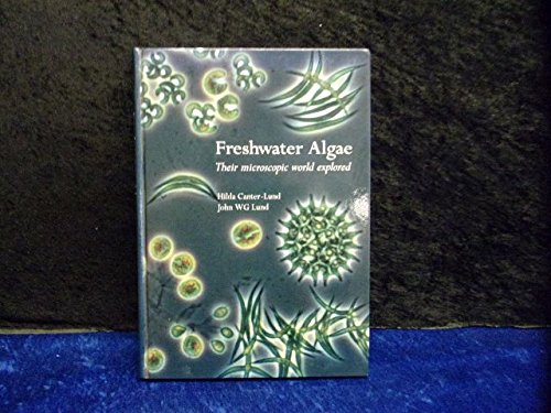 9780948737251: Freshwater Algae: Their Microscopic World Explored