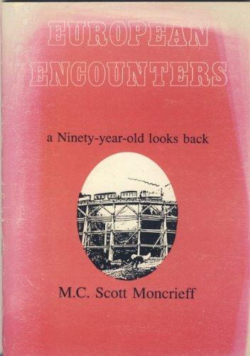 9780948747021: European Encounters: A Ninety Year Old Looks Back