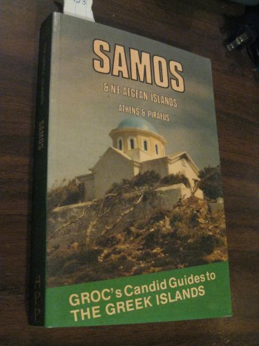 9780948762017: Groc's Candid Guides to Samos and Northeast Aegean Islands (The Candid guides)