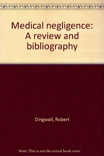 9780948774300: Medical negligence: A review and bibliography