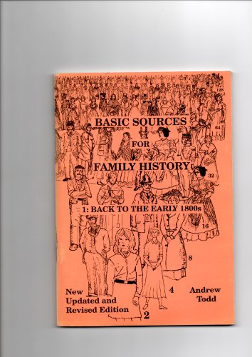 9780948781100: Basic Sources for Family History: Back to the Early 1800s