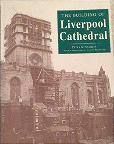 9780948789717: The Building of Liverpool Cathedral