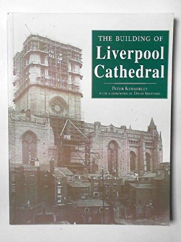 9780948789724: The Building of Liverpool Cathedral